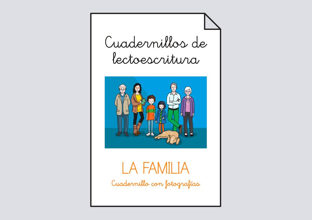 Cuadernillo lectoescritura. La familia